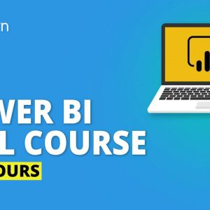 Power BI Full Course | Learn Power BI In 6 Hours | Power BI Tutorial For Beginners | Simplilearn