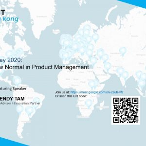 ProductTank Hong Kong: World Product Day - Embrace the New Normal in Product Management by Wendy Tam