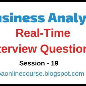 Business Analyst Real Time Interview Questions | Business Analysis Questions & Answers Tutorial