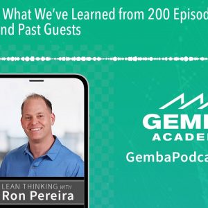 GA 200 | What We've Learned from 200 Episodes with Ron Pereira and Past Guests