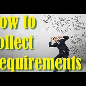 7 Steps for Better Requirement Gathering/Elicitation