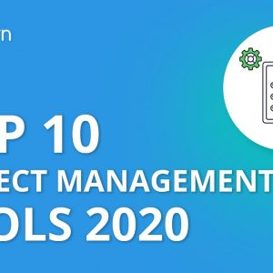 Top 10 Project Management Tools 2020 | Project Management Tools And Techniques | Simplilearn