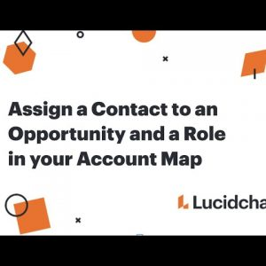 Assign a Contact to an Opportunity and a Role in your Account Map