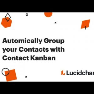 Automatically Group your Contacts with Contact Kanban