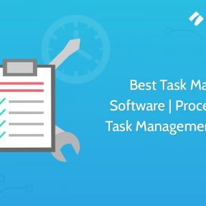 Best Task Manager Software | Process Street Task Management System