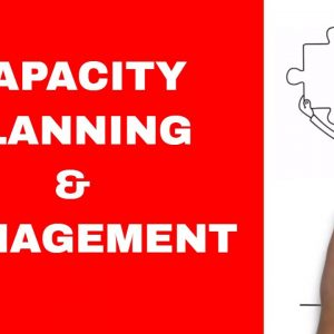 Capacity Planning - Overview and Key Concepts