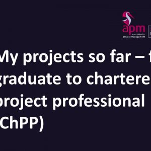 Career steps to becoming a chartered project professional.