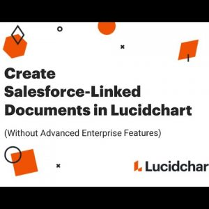 Create Salesforce-Linked Documents in Lucidchart (Without Advanced Enterprise Features)