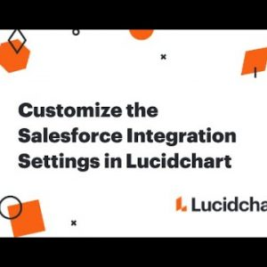 Customize the Salesforce Integration Settings in Lucidchart