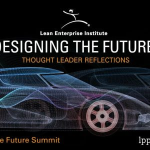Designing the Future- Thought Leader Reflections
