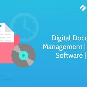 Digital Document Management | System | Software | Tool