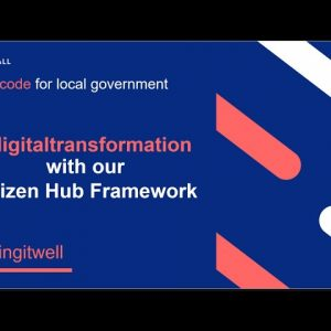 #digitaltransformation with our Citizen Hub Framework