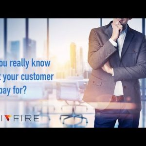 Do you really know what your customer will pay for?