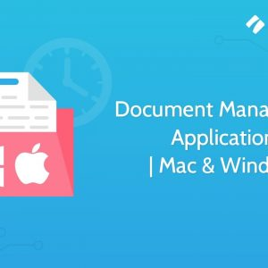 Document Management Applications | Mac & Windows