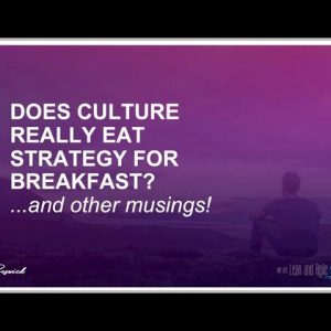 Does culture really eat strategy for breakfast?