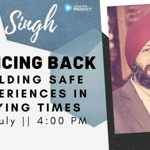 Product Tank Delhi - Building Safe Experiences in Trying Times - Jasjit Singh