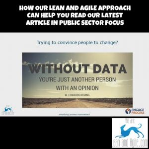How our lean and agile approach can help you read our latest article in Public Sector Focus