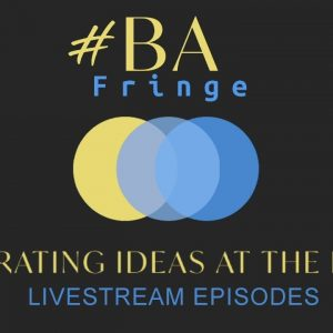 #BAFringe: S1E3 - Coaching, Cybersecurity, 'Calling it out' and what makes a great BA?