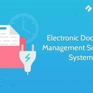 Electronic Document Management Software | System