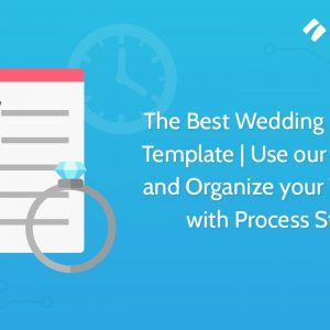 The Best Wedding Checklist Template | Use our App Free and Organize your Wedding with Process Street