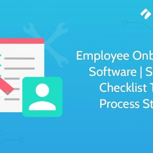 Employee Onboarding Software | Simple Checklist Tool | Process Street