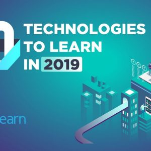 Top 10 Technologies to Learn in 2019 | Trending Technologies 2019 | Top 10 Tech | Simplilearn