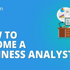 How To Become A Business Analyst In 2020 | Business Analyst Skills & Certifications | Simplilearn