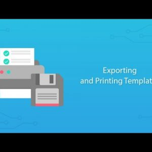 Exporting (PDF) and Printing Templates