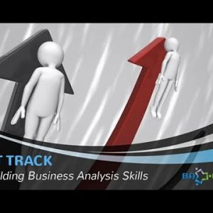 FAST TRACK to Building Business Analysis Skills