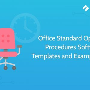 Office Standard Operating Procedures Software, Templates and Examples | SOP