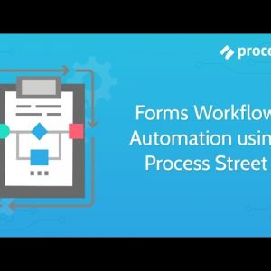 Forms Workflow Automation using Process Street