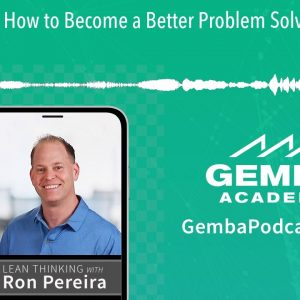 GA 184 | How to Become a Better Problem Solver with Kelly Moore