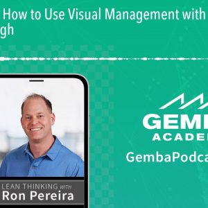 GA 192 | How to Use Visual Management with Julie Lushbough