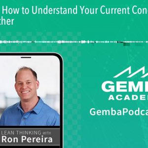 GA 199 | How to Understand Your Current Condition with Drew Locher