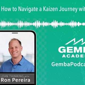 GA 211 | How to Navigate a Kaizen Journey with Jeff Kaas