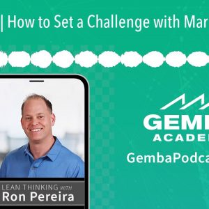 GA 214 | How to Set a Challenge with Mark Rosenthal