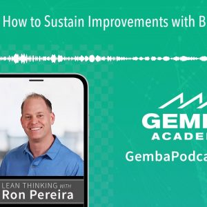 GA 222 | How to Sustain Improvements with Brian DeVries