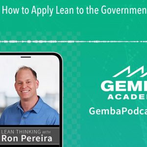 GA 223 | How to Apply Lean to the Government with Justin Kenney