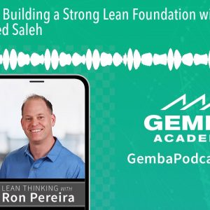 GA 253 | Building a Strong Lean Foundation with Mohamed Saleh
