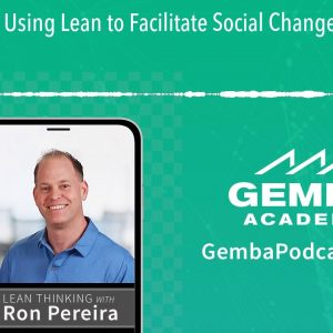 GA 259 | Using Lean to Facilitate Social Change with Jason Schulist