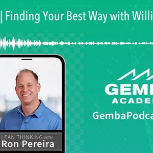 GA 265 | Finding Your Best Way with William Harvey