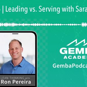 GA 275 | Leading vs. Serving with Sarah Tilkens