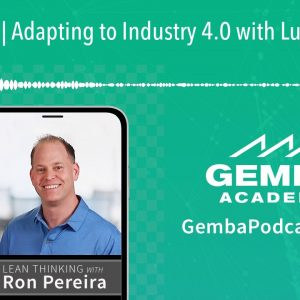 GA 288 | Adapting to Industry 4.0 with Luke Mullins