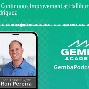 GA 302 | Continuous Improvement at Halliburton with Chris Rodriguez