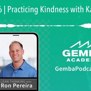 GA 306 | Practicing Kindness with Karyn Ross