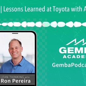 GA 308 | Lessons Learned at Toyota with Andy Reith