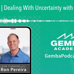 GA 315 | Dealing With Uncertainty with Steve Kane
