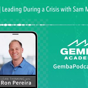 GA 316 | Leading During a Crisis with Sam MacPherson