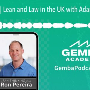 GA 326 | Lean and Law in the UK with Adam Marsland