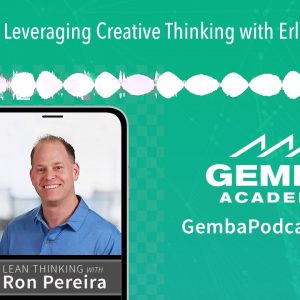 GA 335 | Leveraging Creative Thinking with Erlin Kakkanad